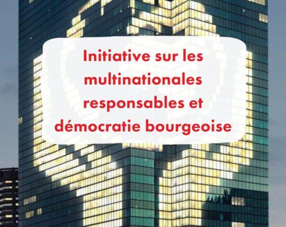 Initiatives sur les multinationales responsables et démocratie bourgeoise