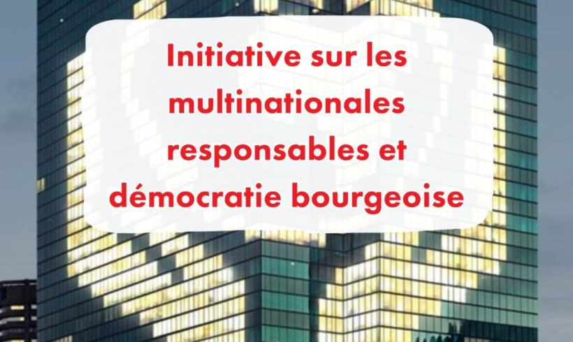 Initiatives sur les multinationales responsables et démocratie bourgeoise
